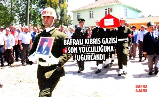 Bafralı Kıbrıs Gazisi Son Yolculuğuna Uğurlandı