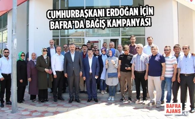 Cumhurbaşkanı Erdoğan İçin Bafra'da Bağış Kampanyası