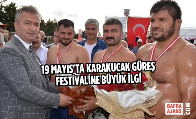19 Mayıs'ta Karakucak Güreş Festivaline Büyük İlgi