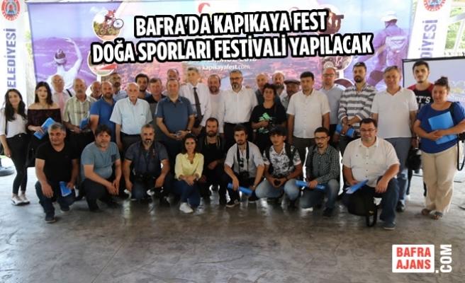 Bafra'da Kapıkaya Fest Doğa Sporları Festivali Yapılacak
