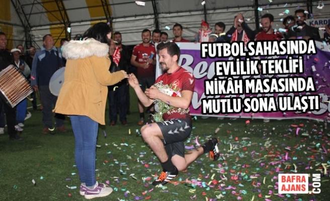 Futbol Sahasında Evlilik Teklifi Nikâh Masasında Mutlu Sona Ulaştı
