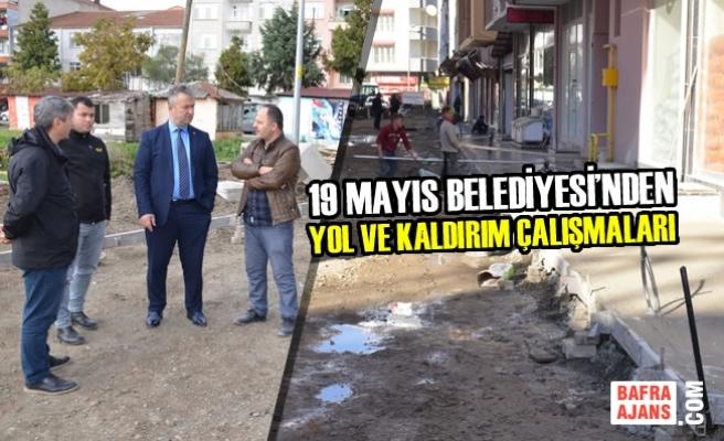 19 Mayıs Belediyesi'nden Yol ve Kaldırım Çalışmaları