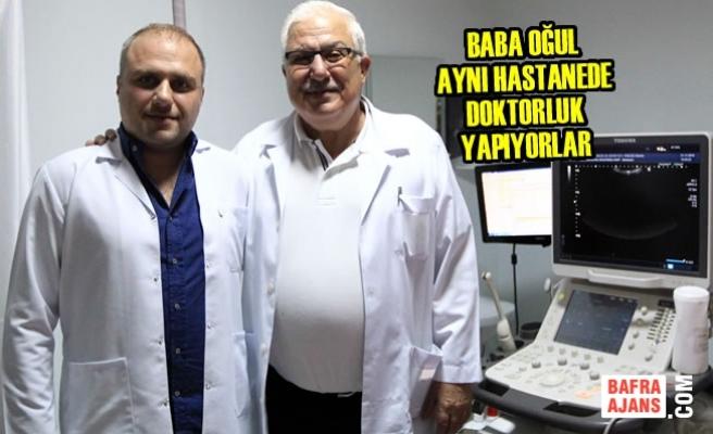 Baba Oğul Aynı Hastanede Doktorluk Yapıyorlar
