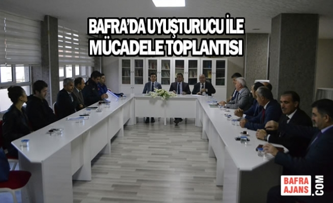 Bafra'da Uyuşturucu İle Mücadele Toplantısı