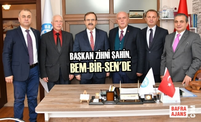 Başkan Zihni Şahin, BEM-BİR-SEN'de