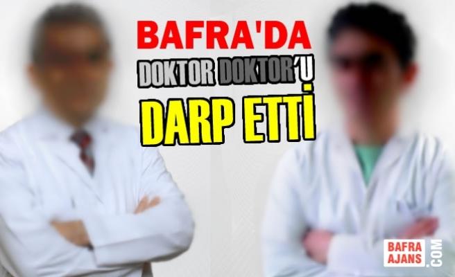 Doktorun Meslektaşı Tarafından Darbedildiği İddiası