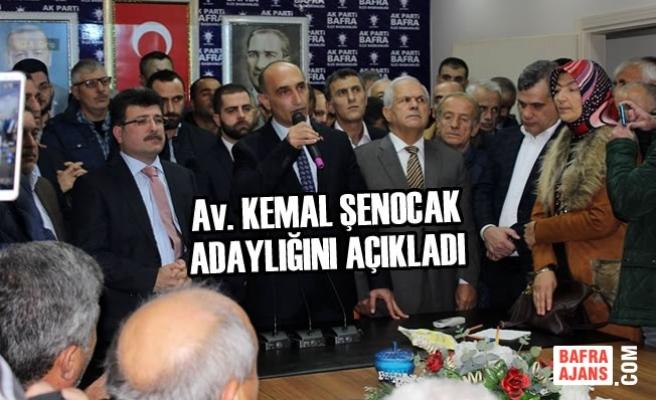 Kemal Şenocak Aday Adaylığını Açıkladı