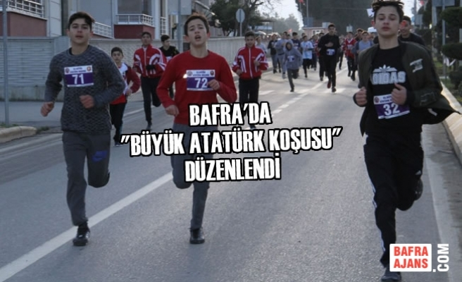 """Bafra'da """"Büyük Atatürk Koşusu"""" Düzenlendi"""