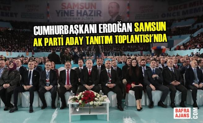 AK Parti Samsun Aday Tanıtım Toplantısı