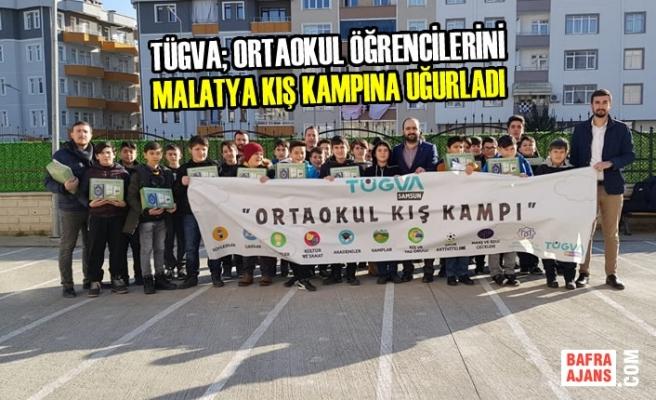 Bafra TÜGVA; Öğrencileri Malatya Kış Kampına Uğurladı