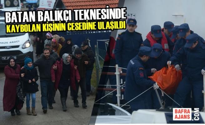 Batan Balıkçı Teknesinde Kaybolan Kişinin Cesedine Ulaşıldı