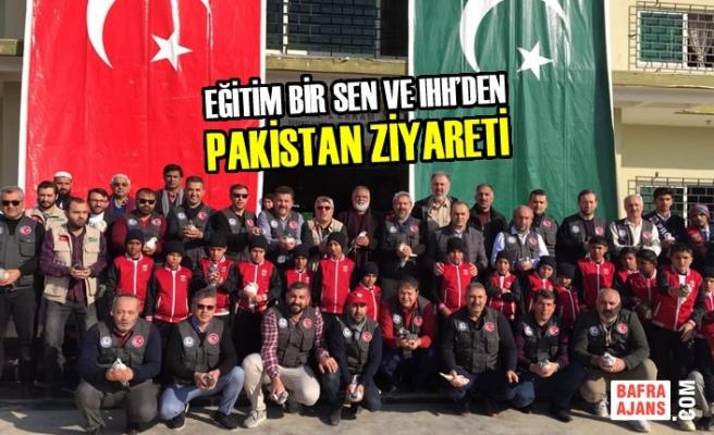 Eğitim Bir Sen Ve IHH'den Pakistan Ziyareti