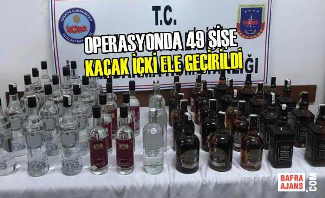 Operasyonda 49 Kaçak İçki Ele Geçirildi