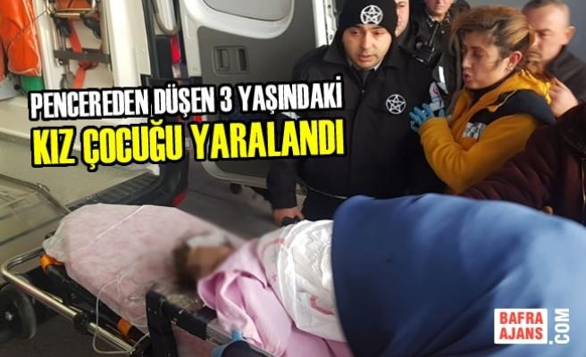 Pencereden Düşen 3 Yaşındaki Kız Çocuğu Yaralandı