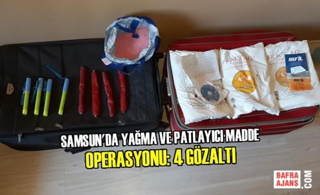 Samsun'da Yağma ve Patlayıcı Madde Operasyonu: 4 Gözaltı