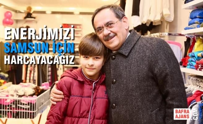 """Mustafa Demir; """"Enerjimizi Samsun İçin Harcayacağız"""""""