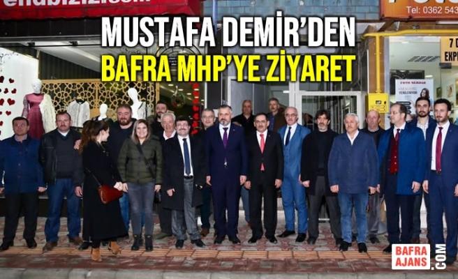 Mustafa Demir'den Bafra MHP'ye ziyaret