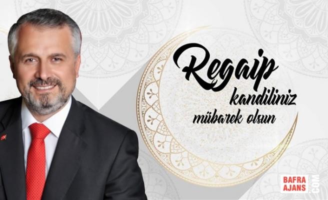 Başkan Hamit Kılıç'ın Regaip Kandili Mesajı