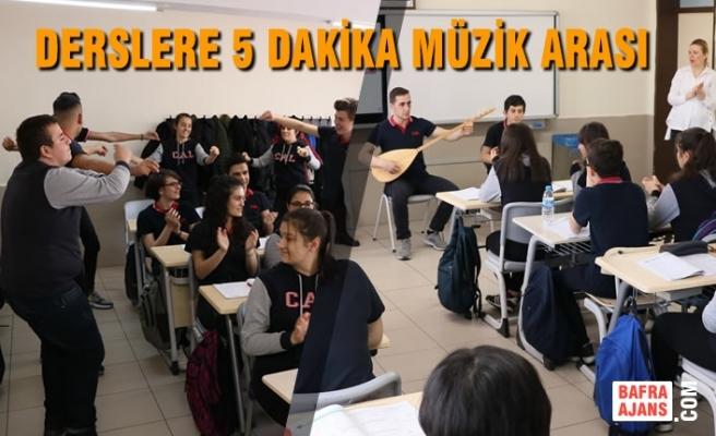 Derslere 5 Dakika Müzik Arası