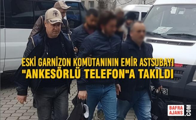 """Eski Garnizon Komutanının Emir Astsubayı """"Ankesörlü Telefon""""a Takıldı"""