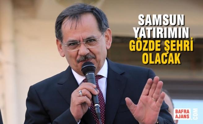 """Mustafa Demir; """"Samsun Yatırımın Gözde Şehri Olacak"""""""