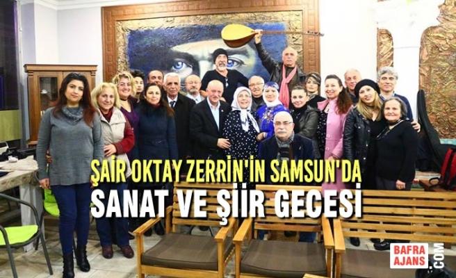 Şair Oktay Zerrin'in Samsun'da Sanat Ve Şiir Gecesi