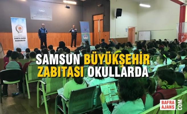 Samsun'da Tüketici Hakları Amirliği Büyükşehir Zabıtası Okullarda!