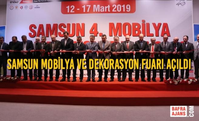 Samsun Mobilya ve Dekorasyon Fuarı Açıldı