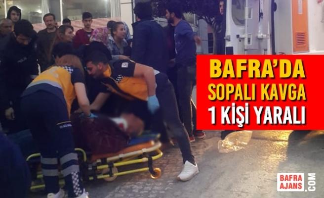 Bafra'da Sopalı Kavga; 1 Kişi Yaralı