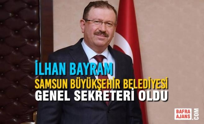 Samsun Büyükşehir Belediyesi Genel Sekreteri Belli Oldu