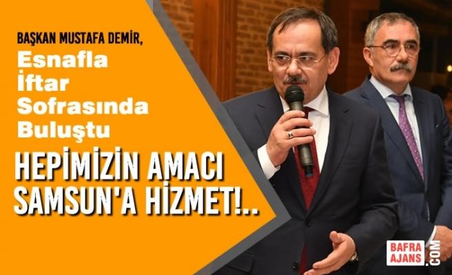 Başkan Mustafa Demir, Esnafla İftar Sofrasında Buluştu