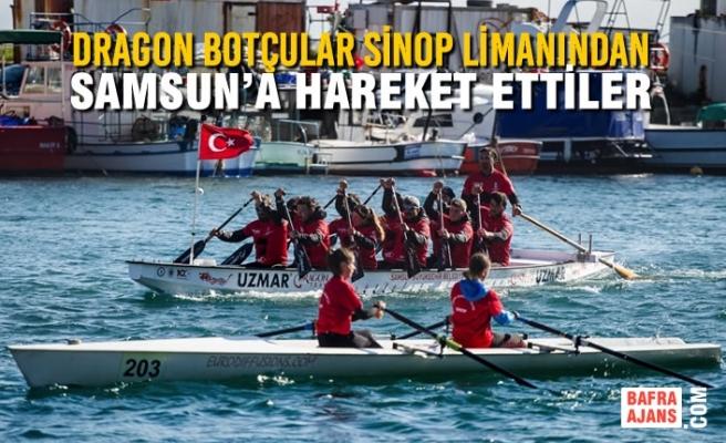 Dragon Botçular Sinop Limanından Samsun'a Hareket Ettiler