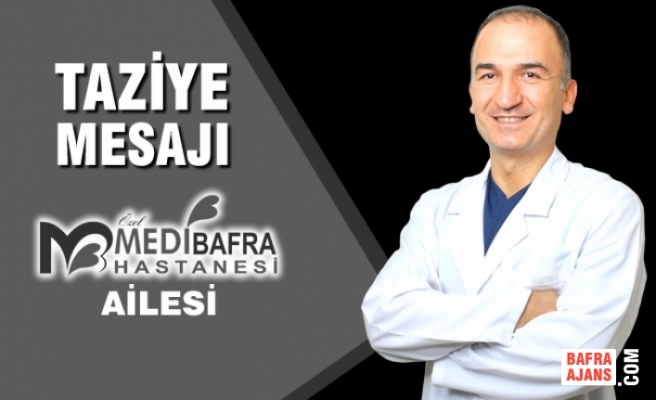 Medibafra Hastanesi'nden Taziye Mesajı