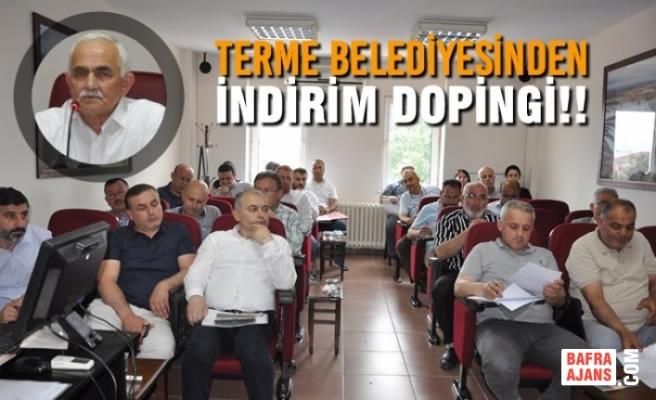 Terme Belediyesinden İndirim Dopingi!!