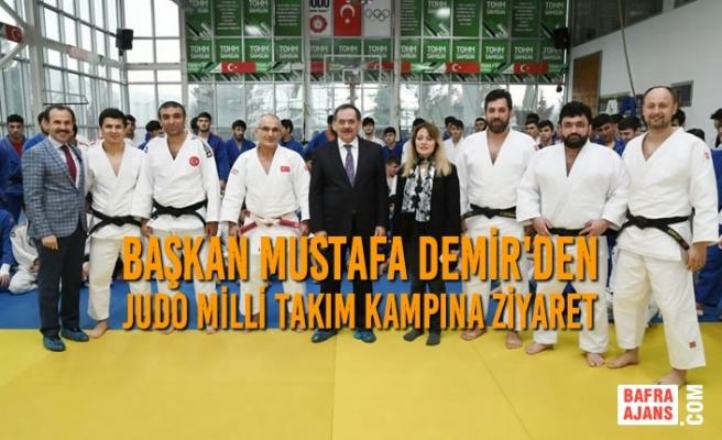 Başkan Demir, Judo Milli Takım Kampına Ziyaret Etti