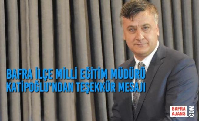 Mehmet Ali Katipoğlu'ndan Teşekkür Mesajı
