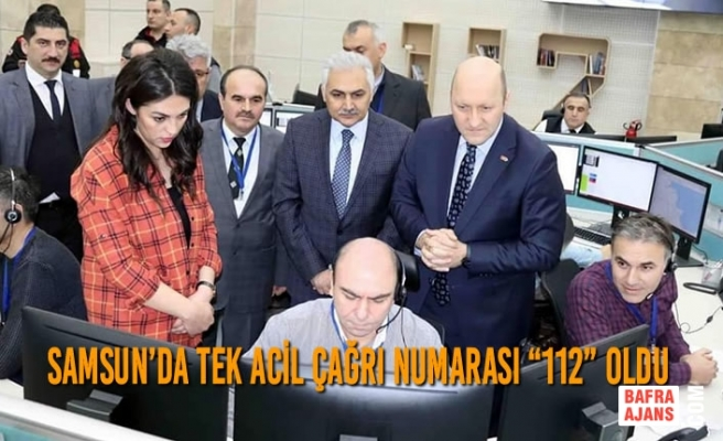 """Samsun'da Tek Acil Çağrı Numarası """"112"""" Oldu"""