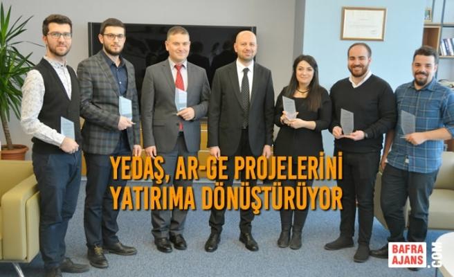 YEDAŞ, AR-GE Projelerini Yatırıma Dönüştürüyor