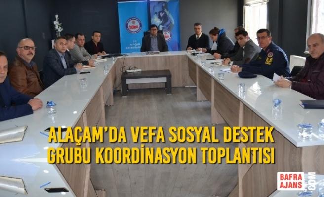 Alaçam'da Vefa Sosyal Destek Grubu Koordinasyon Toplantısı