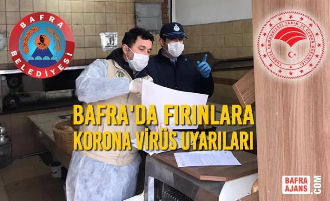 Bafra'da Fırınlara Korona Virüs Uyarıları