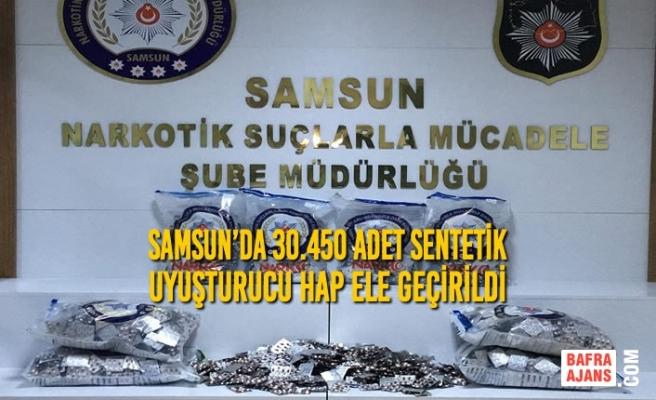 Samsun'da 30.450 Adet Sentetik Uyuşturucu Hap Ele Geçirildi