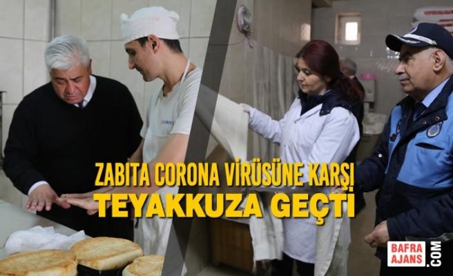 Zabıta Corona Virüsüne Karşı Teyakkuza Geçti