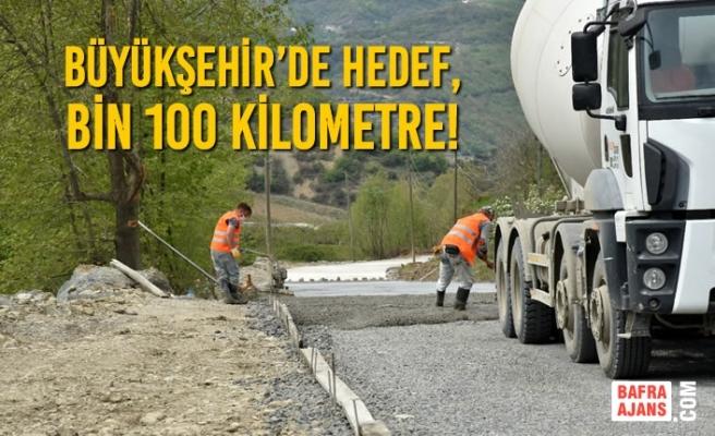 Büyükşehir'de Hedef, Bin 100 Kilometre!