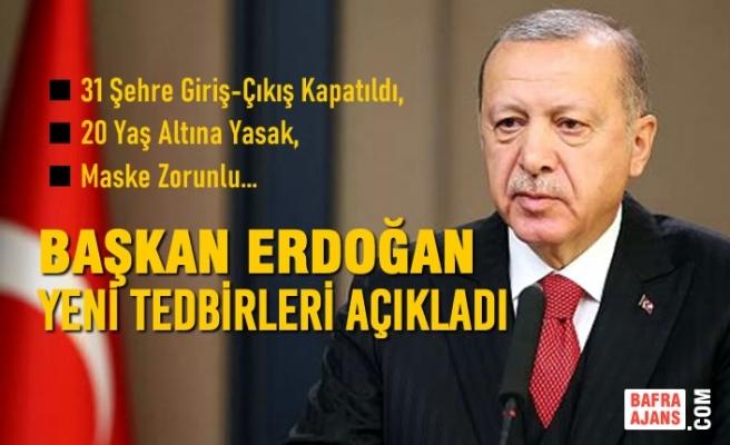 Cumhurbaşkanı Erdoğan, Koronavirüsle İlgili Alınan Yeni Kararları Açıkladı