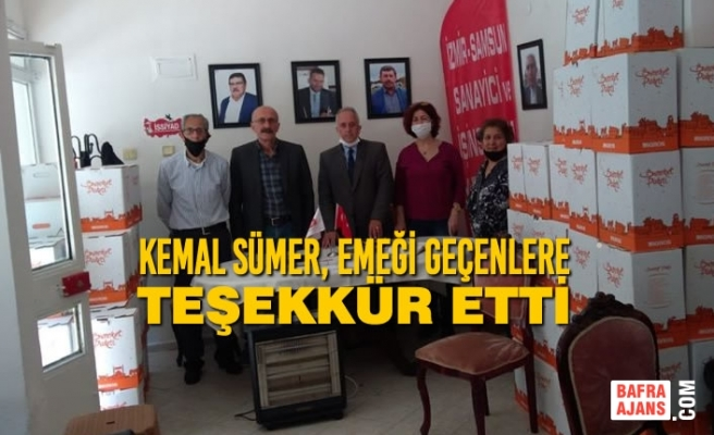 Kemal Sümer, Emeği Geçenlere Teşekkür Etti