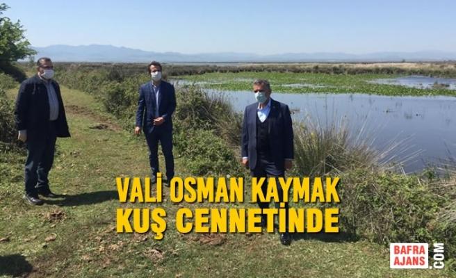 Samsun Valisi Osman Kaymak Kuş Cennetinde