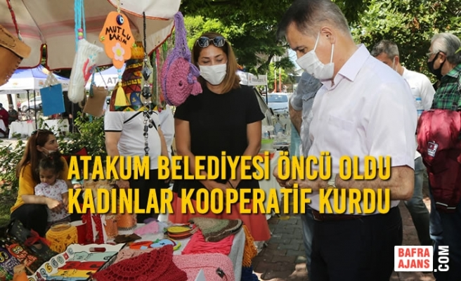Atakum Belediyesi Öncü Oldu Kadınlar Kooperatif Kurdu