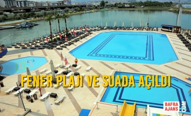 Fener Plajı ve Suada Açıldı