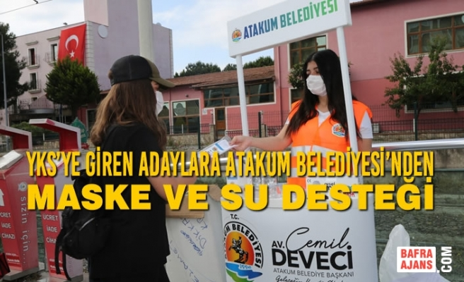 YKS'ye Giren Adaylara Atakum Belediyesi'nden Maske Ve Su Desteği