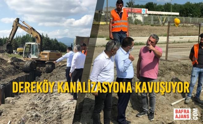 Dereköy Kanalizasyona Kavuşuyor